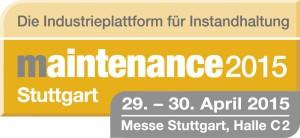 Willkommen zur MAINTENANCE Stuttgart 2015
